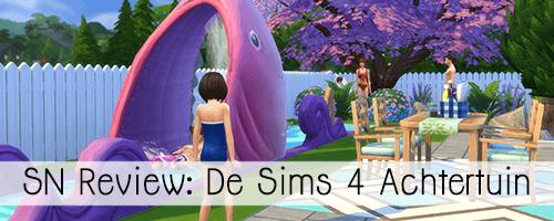SN Review: De Sims 4 Achtertuin Accessoires