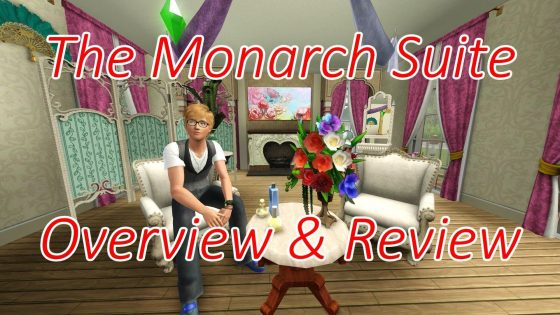 De Sims 3: The Monarch Suite Featured Look Overview & Review