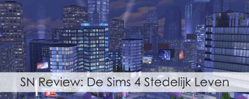 SN Review: De Sims 4 Stedelijk Leven