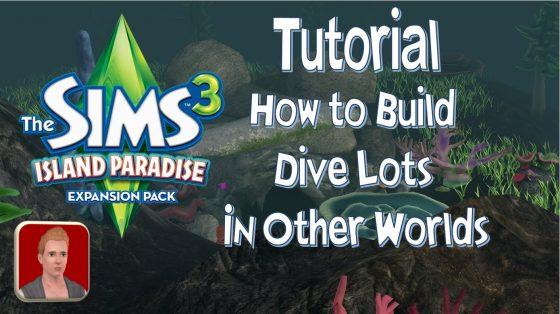 Weealbet: De Sims 3 Tutorial – Bouw duik plekken in andere werelden